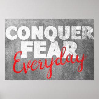 Erobern Sie die tägliche Furcht, inspirierend Poster