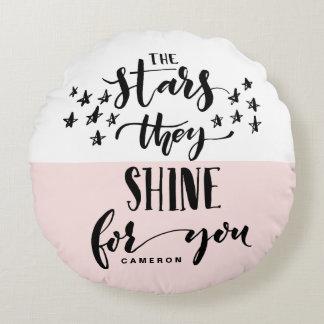 Erröten die Sterne, die sie für Sie beschriftete | Rundes Kissen
