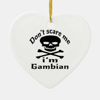 Erschrecken Sie mich nicht, den ich gambisch bin Keramik Herz-Ornament