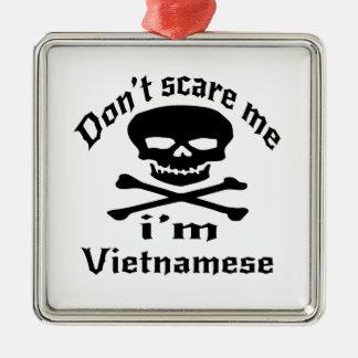 Erschrecken Sie mich nicht, den ich vietnamesisch Quadratisches Silberfarbenes Ornament