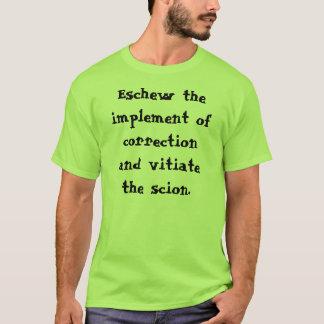 Ersparen Sie der Stange… T-Shirt