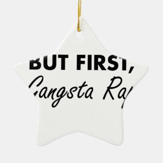 Erster Gangsta Rap Keramik Stern-Ornament