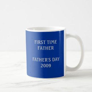 ERSTES MAL FATHERFATHERS DAY2009 KAFFEETASSE