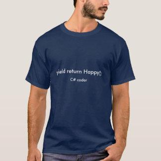 Ertrag glücklicher C# Rückholkodierer T-Shirt