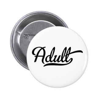 Erwachsener Runder Button 5,7 Cm