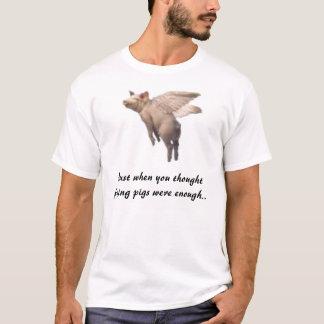Erwarten Sie mehr! T-Stück T-Shirt