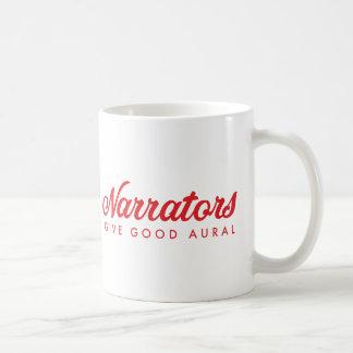 Erzähler geben gutes Ohren (kein Netz) Kaffeetasse