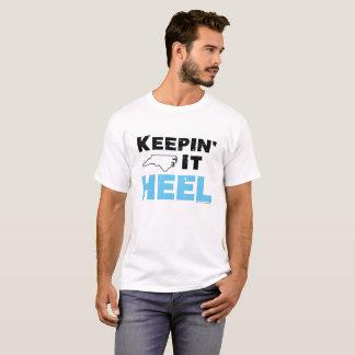 Es behalten Ferse - Licht T-Shirt