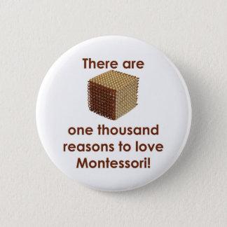 Es gibt 1000 Gründe zur Liebe Montessori Runder Button 5,1 Cm