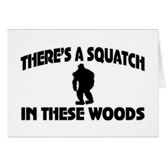 Es gibt ein Squatch in diesem Holz Grußkarte
