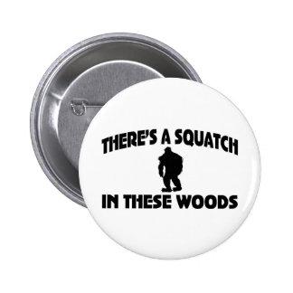 Es gibt ein Squatch in diesem Holz Runder Button 5,1 Cm