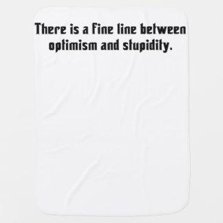 Es gibt eine dünne Linie zwischen Optimismus… Puckdecke