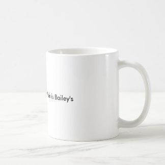 Es gibt eine Möglichkeit, die dieses Baileys ist Kaffeetasse