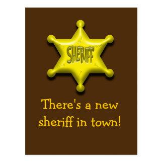 Es gibt einen neuen Sheriff in der Stadt! Postkarte