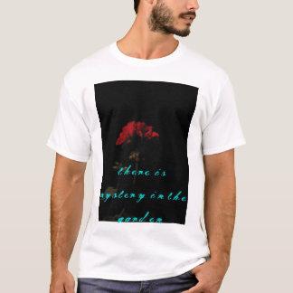 es gibt Geheimnis im Garten T-Shirt