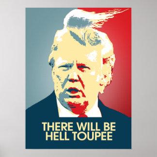 Es gibt HölleToupee - Anti-Trumpf Propaganda Poster
