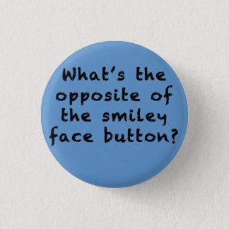 """Es gibt kein """"Meh"""" Gesicht Runder Button 2,5 Cm"""