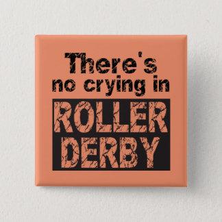 Es gibt kein Schreien in der Rolle Derby Quadratischer Button 5,1 Cm
