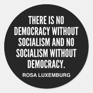 Es gibt keine Demokratie ohne Runder Aufkleber