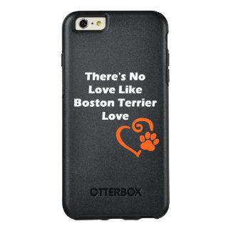 Es gibt keine Liebe wie Boston-Terrier-Liebe OtterBox iPhone 6/6s Plus Hülle