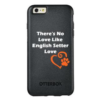 Es gibt keine Liebe wie englischer Setzer-Liebe OtterBox iPhone 6/6s Plus Hülle
