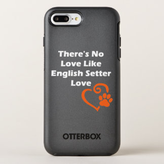 Es gibt keine Liebe wie englischer Setzer-Liebe OtterBox Symmetry iPhone 8 Plus/7 Plus Hülle