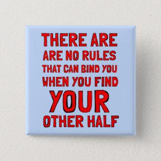 """""""Es gibt keine Regeln"""" quadratischer Knopf Quadratischer Button 5,1 Cm"""
