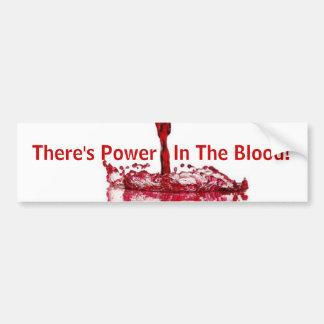 Es gibt Power im Blut! Autoaufkleber