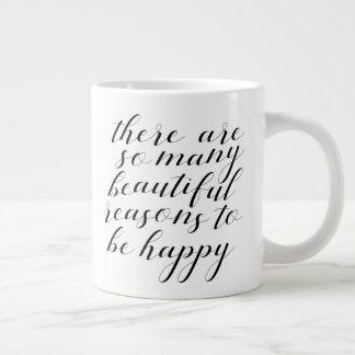 es gibt so viele schönen Gründe, glücklich zu sein Jumbo-Tasse