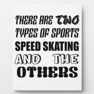 Es gibt zwei Arten Sport Geschwindigkeit Skaten Fotoplatte
