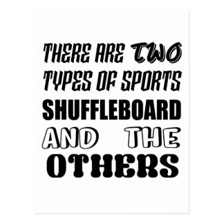 Es gibt zwei Arten Sport Shuffleboard und oth Postkarte
