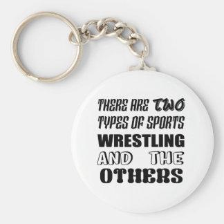 Es gibt zwei Arten Sport-Wrestling und -andere Schlüsselanhänger