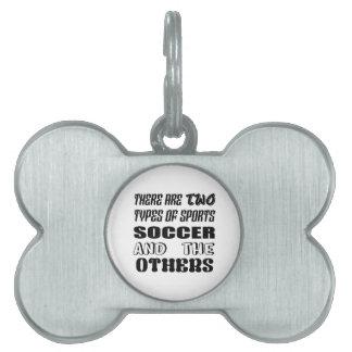 Es gibt zwei Arten Sportfußball und -andere Tiermarke