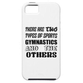 Es gibt zwei Arten Sportgymnastik und -andere Tough iPhone 5 Hülle