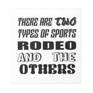 Es gibt zwei Arten Sportrodeo und -andere Notizblock
