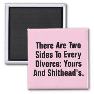 Es gibt zwei Seiten zu jeder Scheidung… Quadratischer Magnet