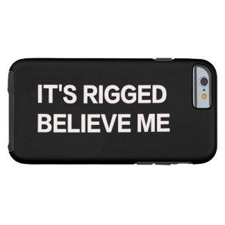 Es hat mich manipuliert, glaubt (Trumpf, Tough iPhone 6 Hülle
