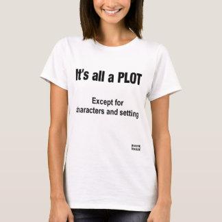 Es ist alles ein PLAN T-Shirt