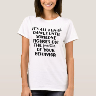 Es ist alles Spaß-und Spiel-T-Stück T-Shirt