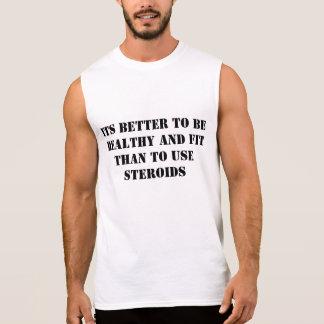 Es ist besser, gesund und gepasst zu sein ärmelloses T-Shirt