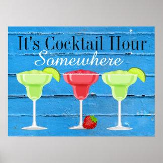 Es ist Cocktail-Stunde irgendwo Poster
