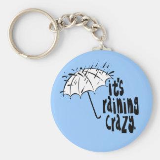 Es ist das Regnen verrückt! Standard Runder Schlüsselanhänger