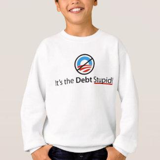 Es ist das Schulden-dumme Shirt
