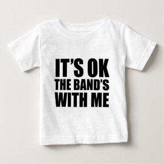 Es ist des Bandes mit mir okay Baby T-shirt