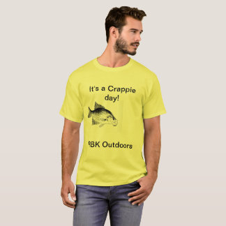 Es ist ein Crappie-Tag! T-Shirt