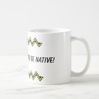 Es ist ein guter Tag, zum gebürtig zu sein! Kaffeetasse
