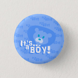 Es ist ein Junge! Runder Button 3,2 Cm