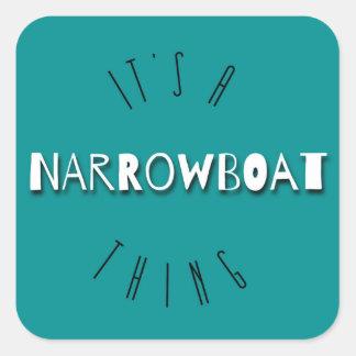 Es ist ein Narrowboat Sache-Quadrat-Aufkleber Quadratischer Aufkleber