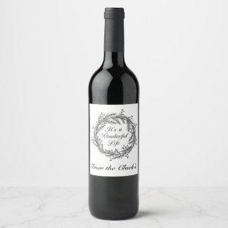 Es ist ein wunderbares Leben - Weinetikett