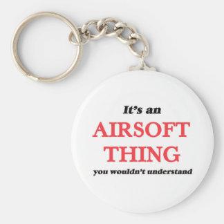 Es ist eine Airsoft Sache, Sie würde verstehen Schlüsselanhänger